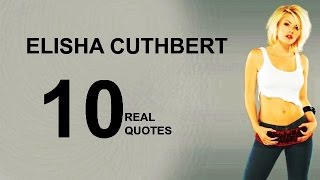 Elisha Cuthbert 10 Real Life Quotes on Success | Inspiring | Motivational Quotes