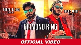 Diamond Ring | Abrar Ul Haq | Arbaz Khan | Latest Punjabi Songs 2019 | Abrar Ul Haq Songs