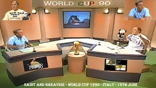 SAINT AND GREAVSIE   WORLD CUP 1990   16TH JUNE   TV FOOTBALL PROGRAMME