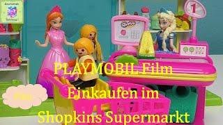 Playmobil Film Deutsch Einkaufen im Shopkins Supermarkt ♡ Geschichten und Spielzeug