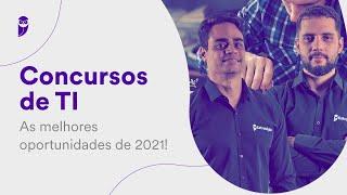 Concursos de TI: As melhores oportunidades de 2021