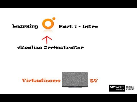 Learning vRealize Orchestrator Part 1 - Intro - YouTube
