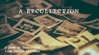 A Recollection