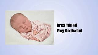 How to Dream Feed a Breast Fed Baby