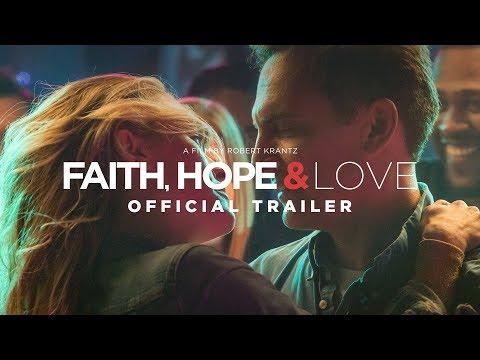 Movie Trailer: Faith, Hope & Love (0)
