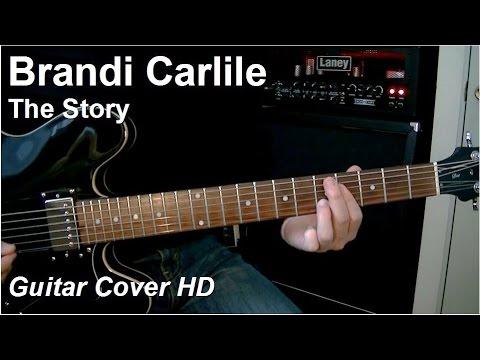 Brandi Carlile | The Story | Guitar Cover HD