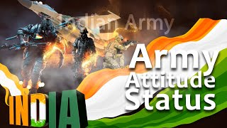 Independence Day status video, 15 August special Whatsapp status, Indian Army attitude status video