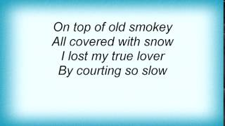 Abba - On Top Of Old Smokey Lyrics