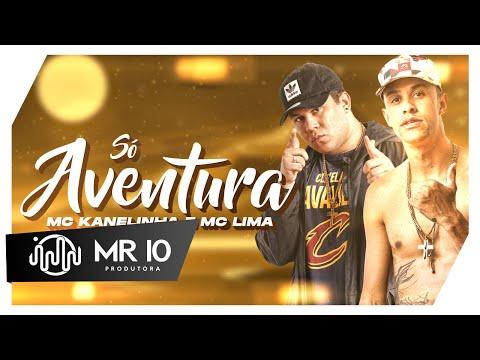 MC Kanelinha e MC Lima - Só Aventura ( DJ P Souza )