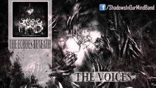 Shadows In Our Mind- The Voices