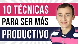 Video: 10 Técnicas Para Aumentar Tu Productividad Al Máximo