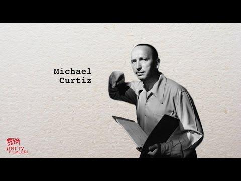 Yönetmenler ve Filmleri - Michael Curtiz
