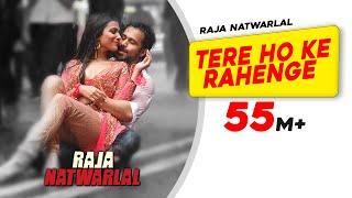 Tere Ho Ke Rahenge| Raja Natwarlal| Arijit Singh| Emraan
