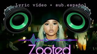 Becky G - Zooted (BassBoosted)(Ft. French Montana,Farruko)