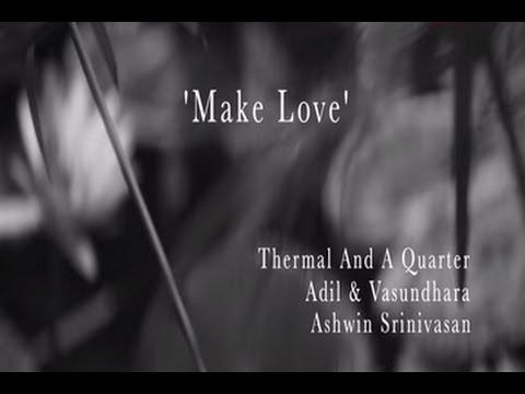 The Dewarists S02E04 - 'Make Love' Music Video