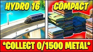 COLLECT METAL AT HYDRO 16 Or COMPACT CARS (0/1500 - FASTEST WAY) - Fortnite Season 2
