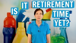 The Right Time to Retire From House Cleaning