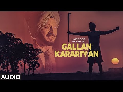 Gallan Karariyan: Hardeep Singh (Full Audio Song)