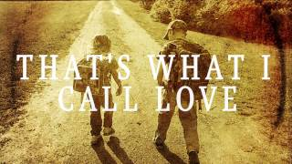 Doc Walker - That's What I Call Love (Lyric Video)