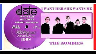 The Zombies - I Want Her She Wants Me 'Vinyl'