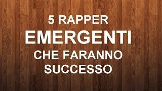5 RAPPER EMERGENTI CHE FARANNO SUCCESSO