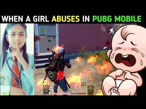 """When a Girl """" ABUSES """" in PUBG Mobile 