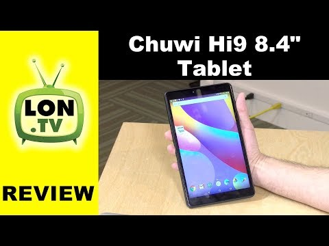 Chuwi Hi9 8.4″ Android Tablet Review