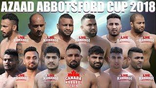 LIVE KABADDI - AZAAD ABBOTSFORD KABADDI CUP 2018