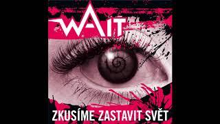 Video WAIT - Zkusíme zastavit svět