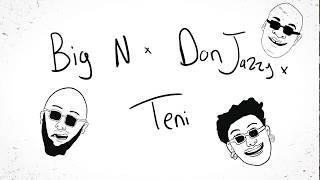 DJ Big N - Ife Ft Teni and Don Jazzy (Lyric Video)
