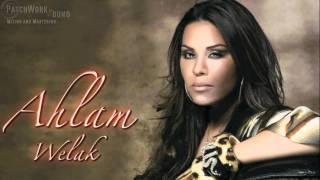 Ahlam Welak أحلام ويلك - Remix