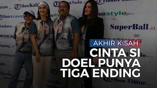 Rano Karno Akui Film Akhir Kisah Cinta Si Doel Punya Tiga Ending