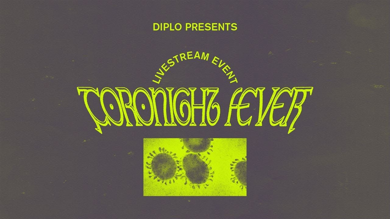 Diplo - Live @ Coronight Fever #7 2020