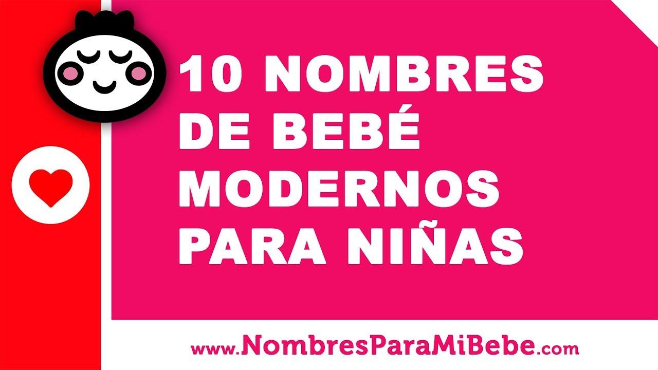 10 nombres de bebés modernos para niñas - los mejores nombres de bebé - www.nombresparamibebe.com