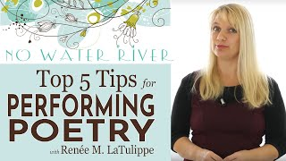 Top 5 Tips for Poetry Performance: Doing Poetry Right with Renee M. LaTulippe