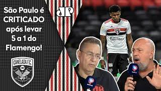 'Canelada' debate os problemas do São Paulo após levar de 5 do Flamengo
