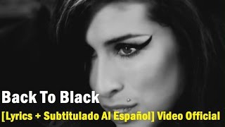 Amy Winehouse - Back To Black [Lyrics + Subtitulado Al Español] Video Official HD VEVO