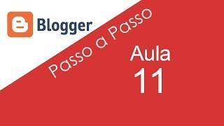 11 | Como Instalar Template Personalizado No Blogger