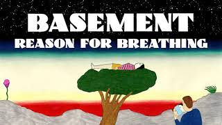 Basement: Reason For Breathing (Official Audio)