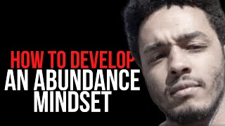 How To Develop An Abundance Mindset With Women When you have no options