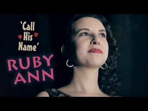 'Call His Name' Ruby Ann RHYTHM BOMB RECORDS (music video) BOPFLIX