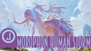 Morophon Human Storm | Johnny Tech | The Trinisphere | MTG