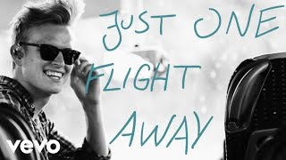 Marcus & Martinus   One Flight Away (Lyric Video)