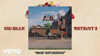 Musik-Video-Miniaturansicht zu Deep Reverence Songtext von Big Sean