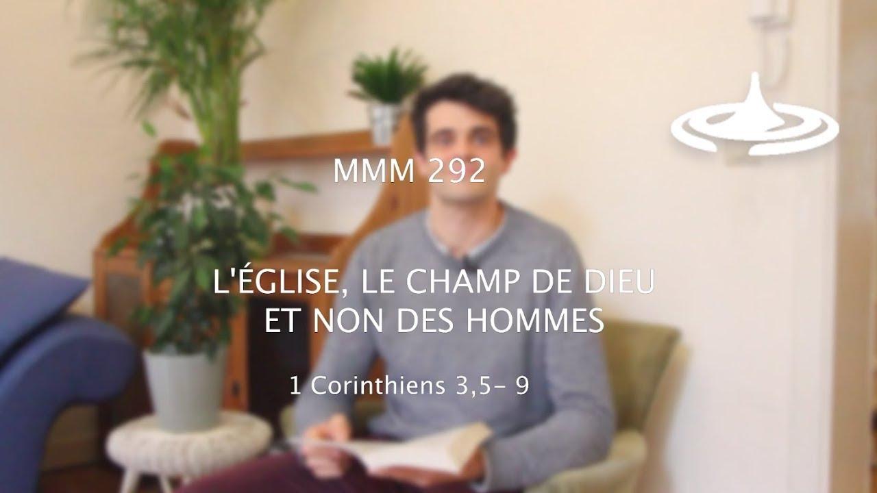 L'Église, le CHAMP de Dieu et non des hommes (1 Co 3,5-9)