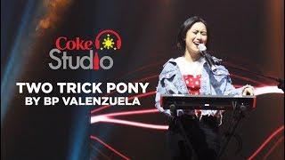 Coke Studio PH: Two Trick Pony by BP Valenzuela