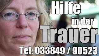 Trauerbegleitung|Trauerbegleiter|telefonisch 033849/90523|Dorothee Bornath|Trauerhilfe|Trauerarbeit