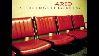 """Arid - """"Too Late Tonight"""""""