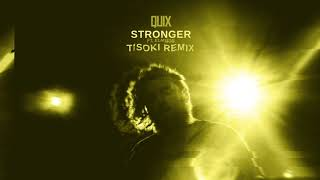 QUIX   Stronger (feat. Elanese) [Tisoki Remix] | Dim Mak Records