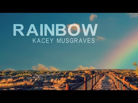 Kacey Musgraves - Rainbow (Lyric Video)